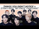 STRAY KIDS my pace fanchant | things you didn't notice