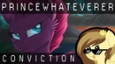 PrinceWhateverer Conviction Ft Sable Symphony