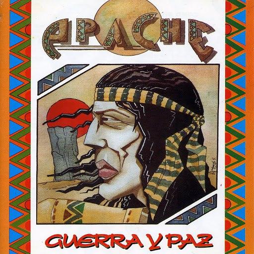 Apache альбом Guerra y Paz