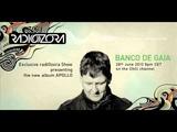 Apollo Show by BANCO DE GAIA on radiOzora Chill - 2013