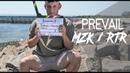 Prevail MZK / RTR X Break Theory