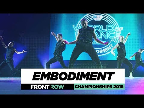 Embodiment | FrontRow | World of Dance Championships 2018 | WODCHAMPS18
