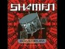 The shamen ★ boss drum ★ beatmasters boss mix