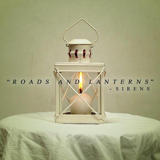 Sirens альбом Roads and Lanterns