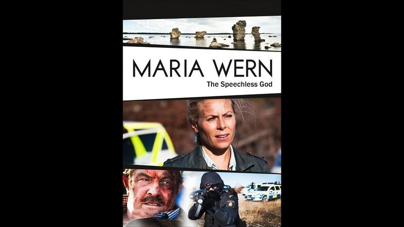 Мария Верн 1 серия детектив триллер 2008 Швеция