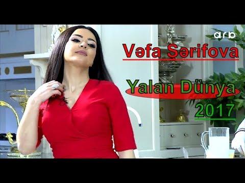 Vefa Sherifova Yalan dunya 2017