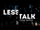 LESS TALK by Mosquito
