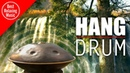 Hang Drum music for relaxing, meditation and yoga