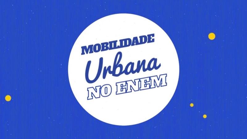 Mobilidade Urbana no Enem - Brasil Escola