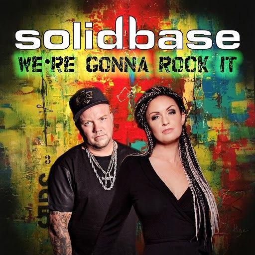 SOLID BASE альбом We're Gonna Rock It