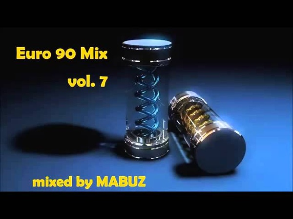 Euro 90 Mix vol 7 (mixed by Mabuz)