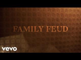 JAY-Z - Family Feud ft. Beyoncé [feat.&.Beyonce]