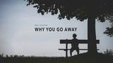J Cole Type Beat - Why You Go Away ft. Russ Emotional Hip Hop Rap Beat Instrumental