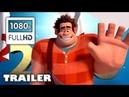 Ralph Breaks the Internet Wreck It Ralph 2 2018 MOVIE TRAILER
