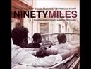 Stefon Harris, David Sánchez Christian Scott - Ninety Miles Project (2011)