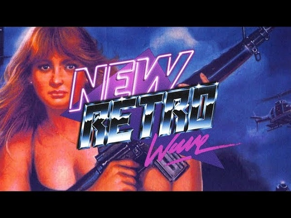 The Best of NewRetroWave   April 2018   A Retrowave Mixtape