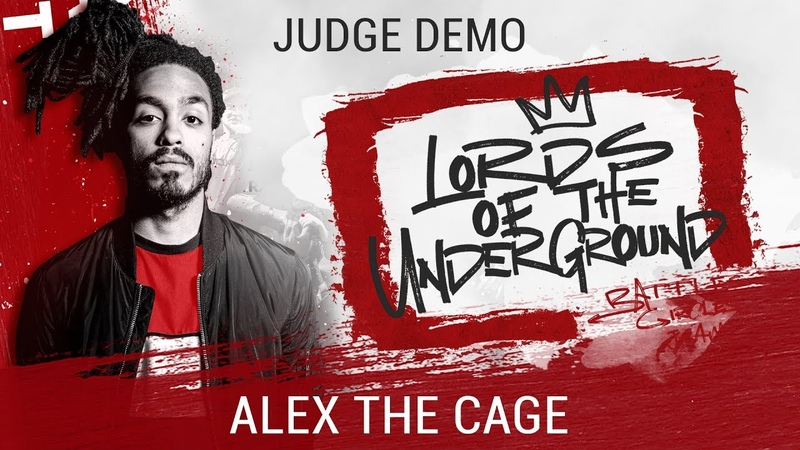 Alex The Cage | JUDGE DEMO | LORDS OF THE UNDERGROUND 3