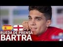 España - Inglaterra Rueda de prensa previa de Bartra Diario AS