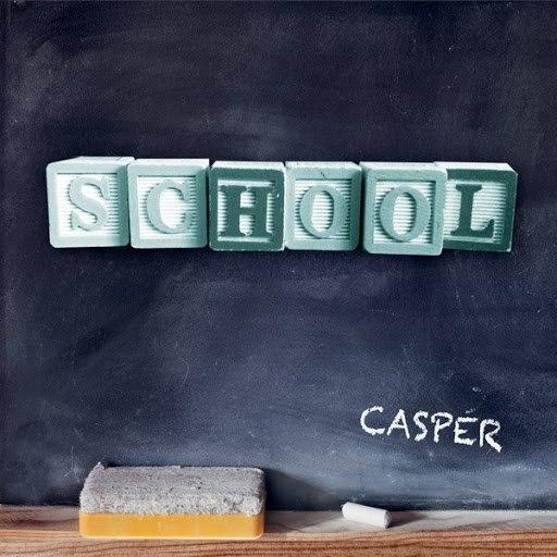 Casper альбом School