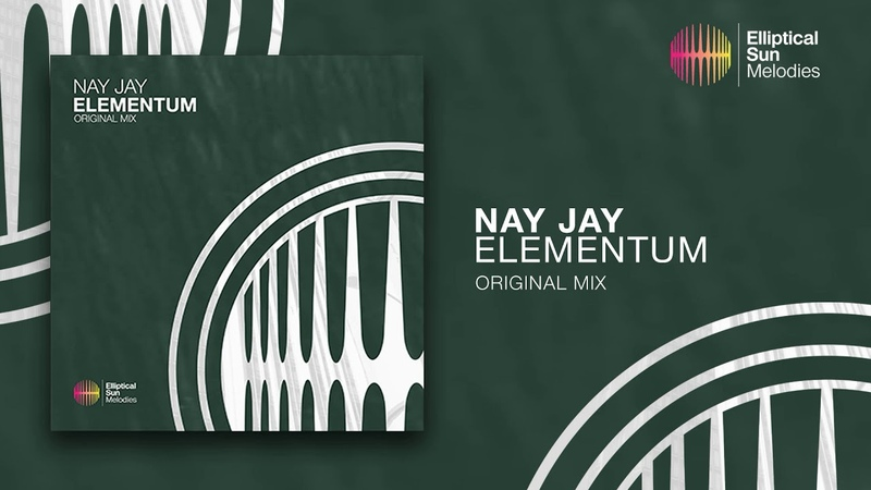 Nay Jay - Elementum ( Original Mix ) *OUT NOW*