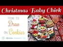 Drawing of Christmas Baby Chick on Cookies | Decorate Royal Icing | How to draw | SweetPoppyArt 28