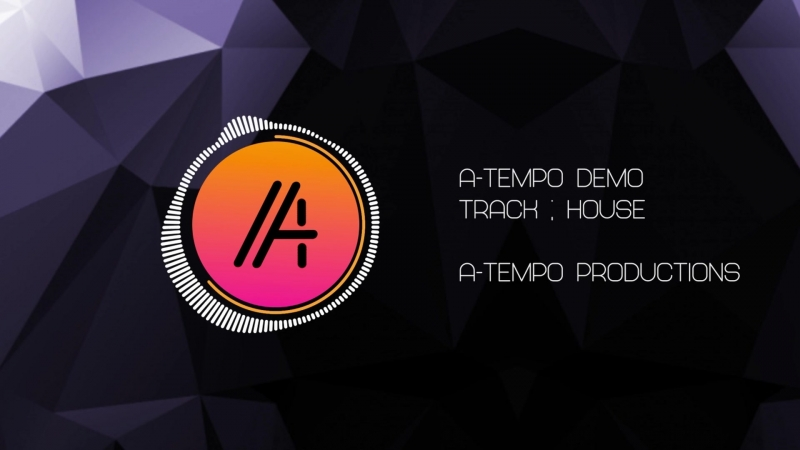 A-tempo productions demo: HOUSE