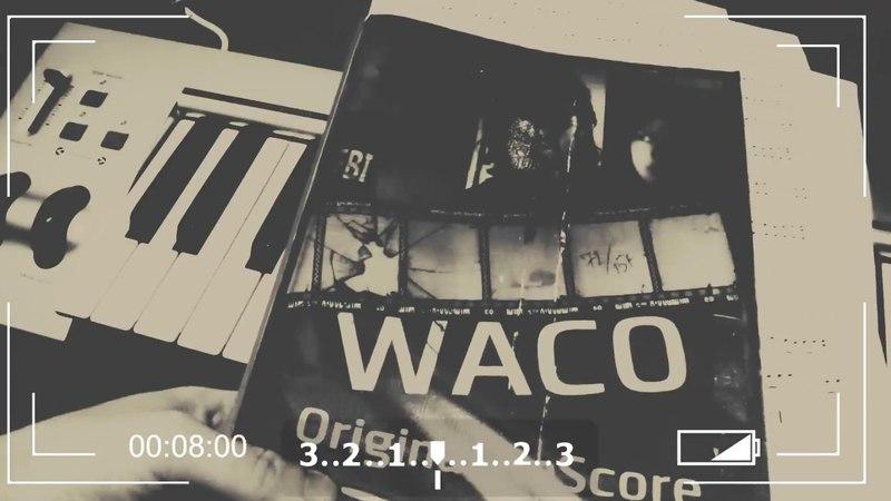 Waco Overture. Original ReScore. 25 years WACO TRIBUTE