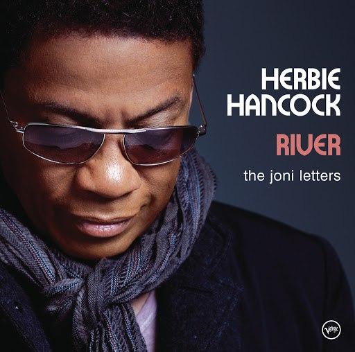 Herbie Hancock альбом River: The Joni Letters (Bonus Track Version)