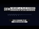 L'Heure la plus sombre n°47 – Spéciale Louis-Ferdinand Céline