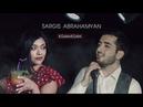 Sargis Abrahamyan Kgam-Kgam Official Music Video 2018