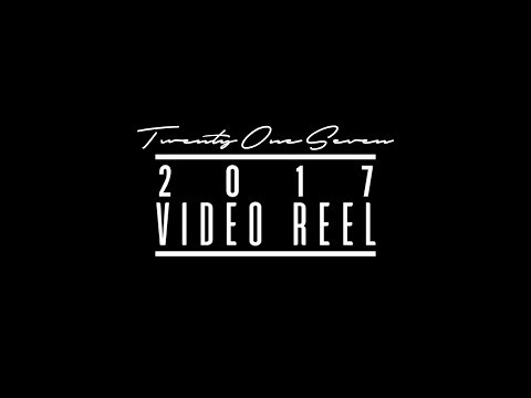 Twenty One Seven - 2017 Video Reel