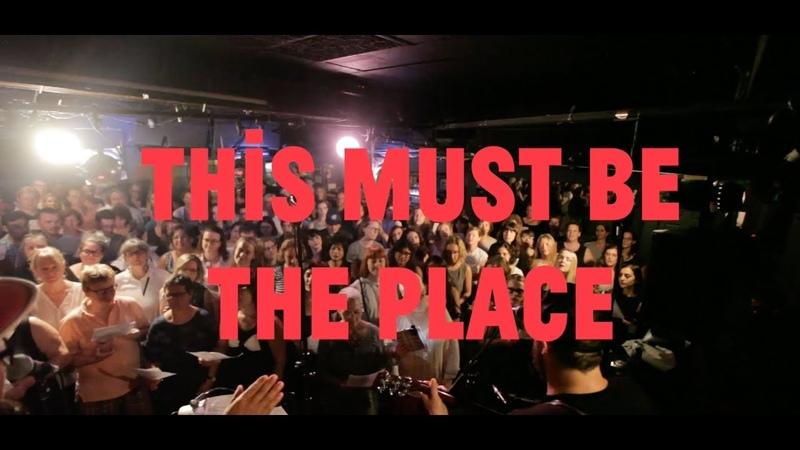 Choir! Choir! Choir! sings Talking Heads - This Must Be The Place