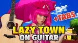 LAZY TOWN We Are Number One (fingerstyle guitar cover, tabs, instrumental)