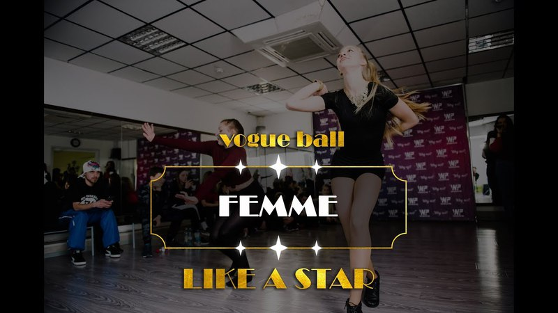 VOGUE FEMME | LIKE A STAR - Vogue Ball and Battle All Styles | Why Not г. Клин
