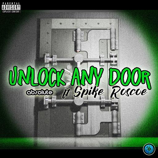 Absolute альбом Unlock Any Door (feat. Spike Roscoe)