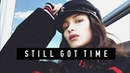 Bella Hadid - Still Got Time