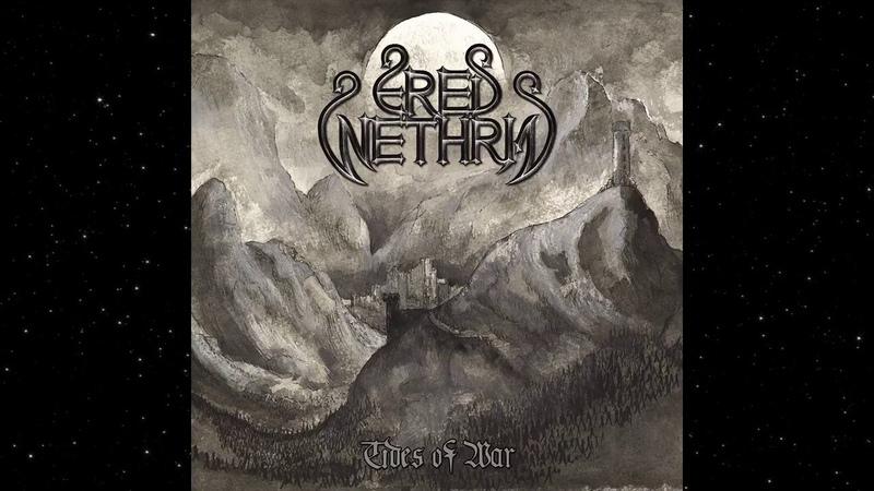 Ered Wethrin - Tides of War (Full Album)