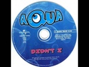Aqua - Didn't I (Radio Edit)
