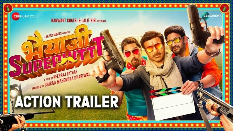 Bhaiaji Superhit - Action Trailer   Sunny Deol, Preity Zinta, Arshad Warsi Shreyas T   Bhaiyaji