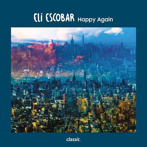 Eli Escobar альбом Happy Again