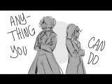 A. Ham vs T. Jeff ⁄⁄ Anything You Can Do ⁄⁄ Animatic by mushie. r
