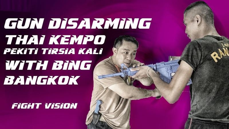 Gun Disarming and Thai Kempo with Bing Kulwarat