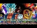 Vegeto Blue Volta Aparecer Em Novo Trailer Do Anime Dragon Ball Herois