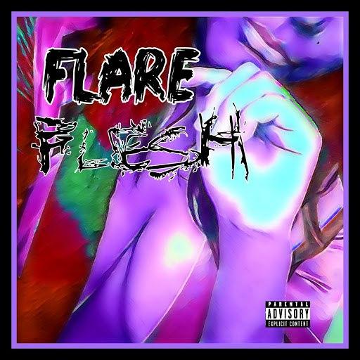 Flare альбом Flesh