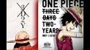 One Piece [AMV - 3D2Y] Beth Crowley - Warrior