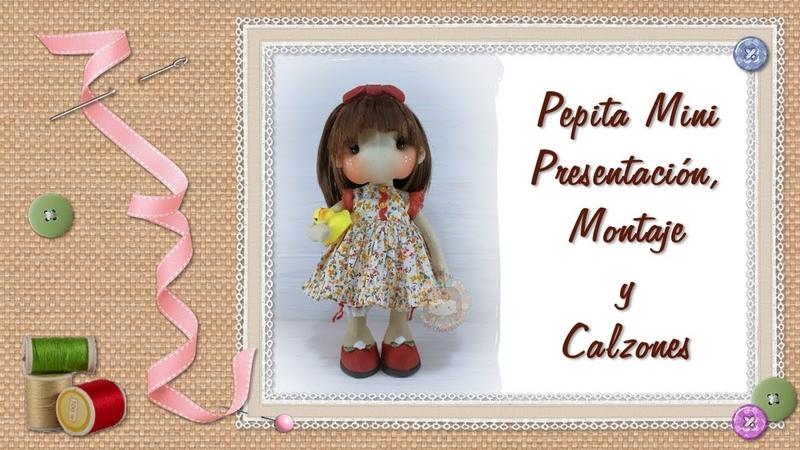 Tutorial Pepita Mini Presentación montaje y calzones Presentation assembly and shorts смотреть онлайн без регистрации