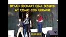 Bryan Dechart QA session at Comic Con Ukraine |Брайан Декарт на Комик Кон Украина ВОПРОСЫ-ОТВЕТЫ|