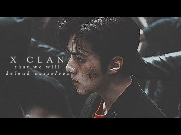 X CLAN; we'll defend ourselves;au [exo;bts;monsta x]