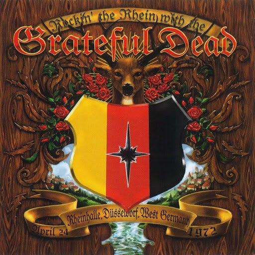 Grateful Dead альбом Rockin' The Rhein With The Grateful Dead (Rheinhalle, Dusseldorf, West Germany: April 24, 1972)