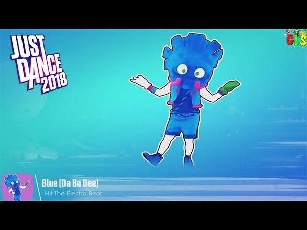 Just Dance 2018 Kids - Blue (Da Ba Dee)